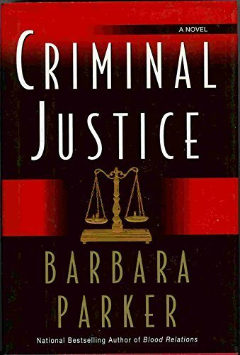 CRIMINAL JUSTICE (SIGNED): Parker, Barbara