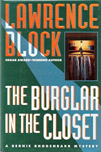 9780525939931: The Burglar in the Closet: A Bernie Rhodenbarr Mystery