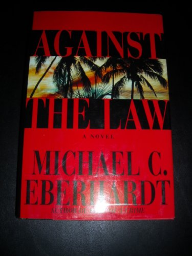 9780525939948: Against the Law