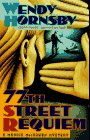 77th Street Requiem (Mint FIrst Edition): Wendy Hornsby