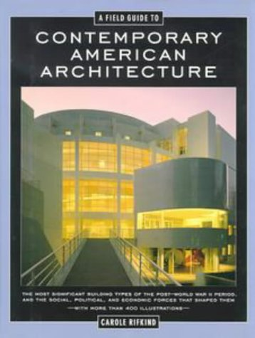 9780525940081: A Field Guide to Contemporary American Architecture