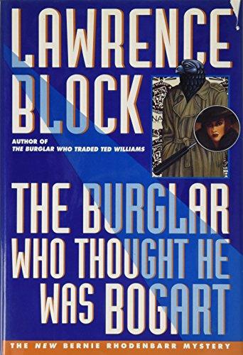 9780525940166: The Burglar Who Thought He Was Bogart (Bernie Rhodenbarr Mystery)