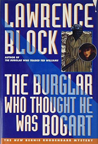 9780525940166: The Burglar Who Thought He Was Bogart (Bernie Rhodenbarr Mystery)