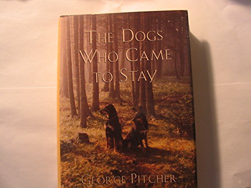 9780525940500: The Dogs Who Came to Stay