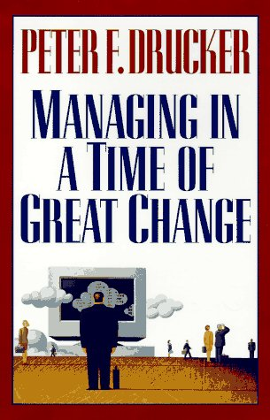 9780525940531: Managing in a Time of Great Change