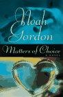 Matters of Choice: Gordon, Noah