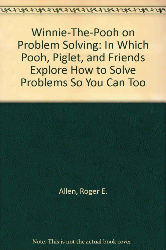 9780525940821: WINNIE-THE-POOH ON PROBLEM SOLVING