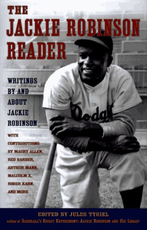9780525940968: The Jackie Robinson Reader: Perspectives on an American Hero