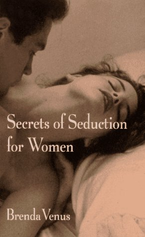9780525941033: Secrets of Seduction for Women