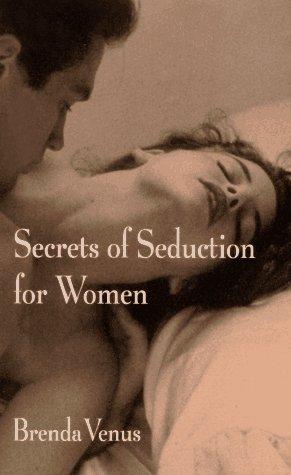 9780525941033: Secrets of Seduction for Women: 9