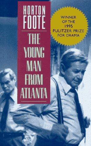 The Young Man from Atlanta: Foote, Horton