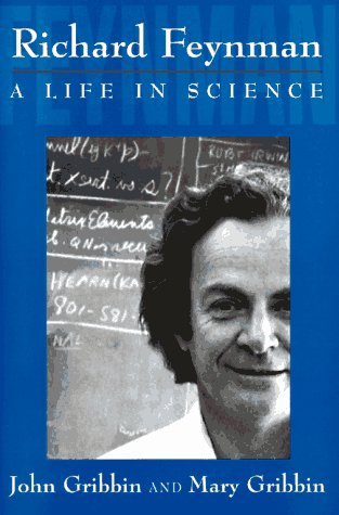 9780525941248: Richard Feynman: A Life in Science