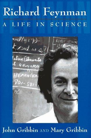 9780525941248: Richard Feynman: A Life in Science