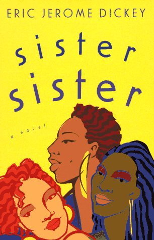 Sister Sister: Dickey, Eric Jerome
