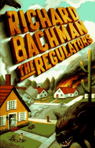 The Regulators: STEPHEN KING, RICHARD BACHMAN
