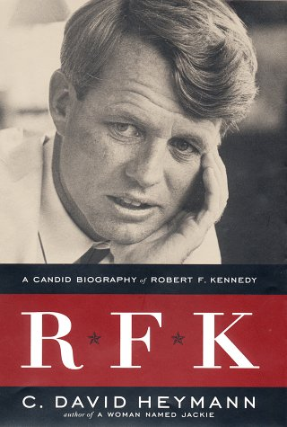 R F K : A Candid Biography of Robert F. Kennedy