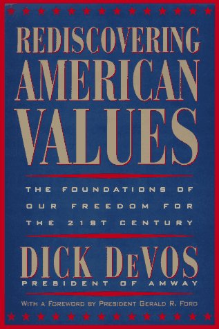 9780525942276: Rediscovering American Values: The Foundations of our Freedom for the 21st Century