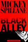 Black Alley (A Mike Hammer novel) [First Edition]