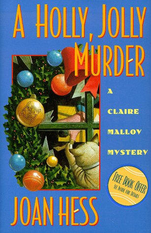 A Holly Jolly Murder (Claire Malloy Mysteries,: Joan Hess