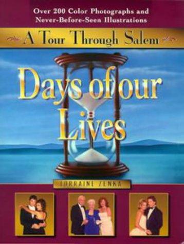 9780525943020: Days of Our Lives: A Tour Through Salem