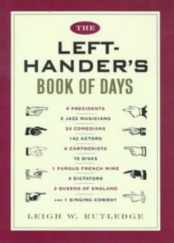 The Left-Hander's Book of Days: Leigh W. Rutledge