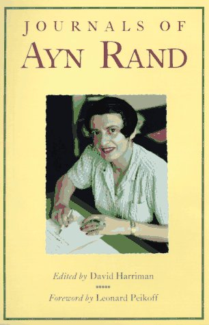 The Journals of Ayn Rand: Ayn Rand