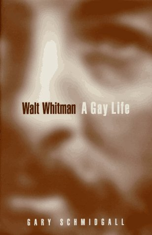 9780525943730: Walt Whitman: A Gay Life