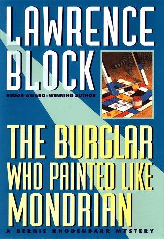 9780525943822: The Burglar Who Painted Like Mondrian