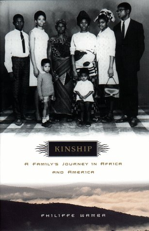 9780525943877: Kinship: A Family's Journey in Africa and America