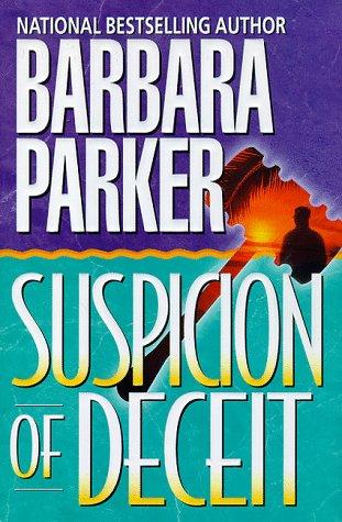 Suspicion of Deceit: Parker, Barbara