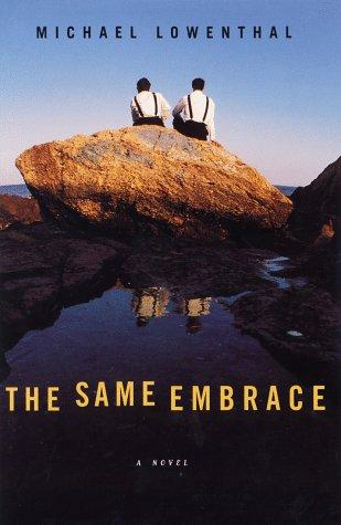 The Same Embrace: Lowenthal, Michael