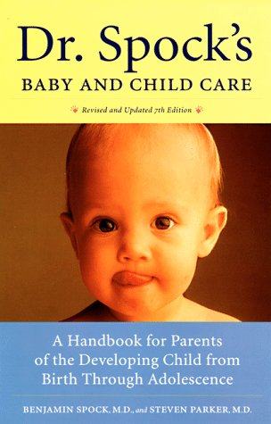 9780525944171: Dr. Spock's Baby and Child Care: A Handbook for Parents of the Developing Child from Birth through Adolescence
