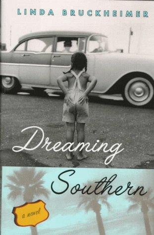 Dreaming Southern: Bruckheimer, Linda