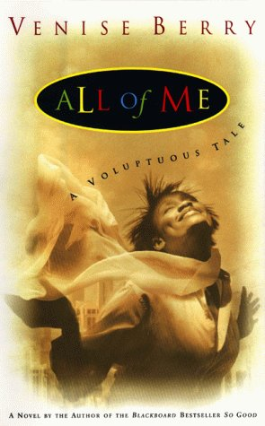 9780525944638: All of Me: A Voluptuous Tale