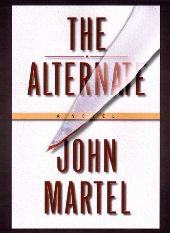 The Alternate: John Martel