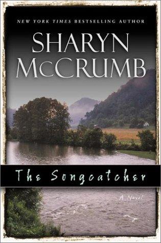 The Songcatcher: A Ballad Novel: McCrumb, Sharyn