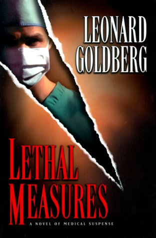 9780525945284: Lethal Measures