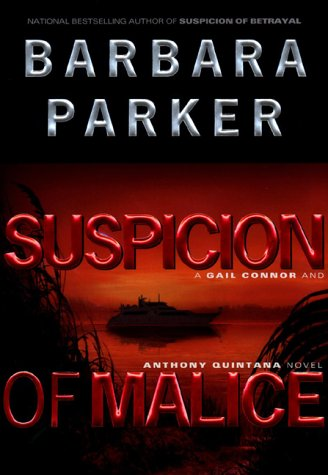 Suspicion of Malice: Parker, Barbara