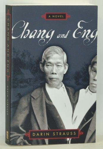 9780525945512: Chang and Eng: A Novel