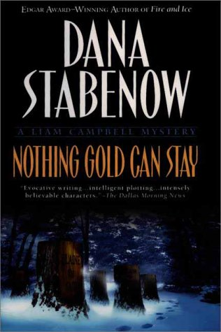 9780525945598: Nothing Gold Can Stay: A Liam Campbell Mystery (Liam Campbell Mysteries)