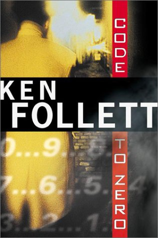 Code to Zero: Ken Follett