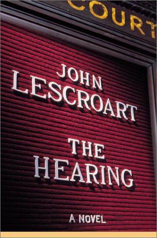 9780525945758: The Hearing (Dismas Hardy)