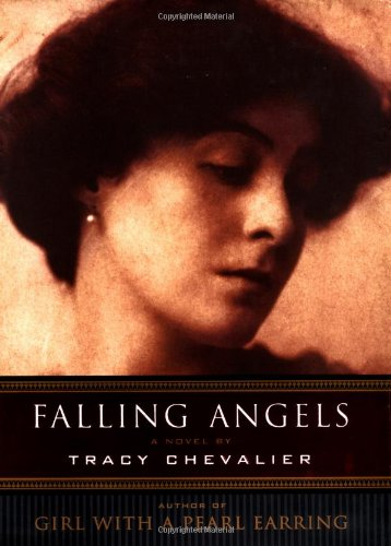 Falling Angels : A Novel: Chevalier, Tracy