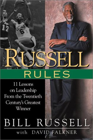 Russell Rules: 11 Lessons on Leadership from the Twentieth Century's Greatest Winner: Russell,...