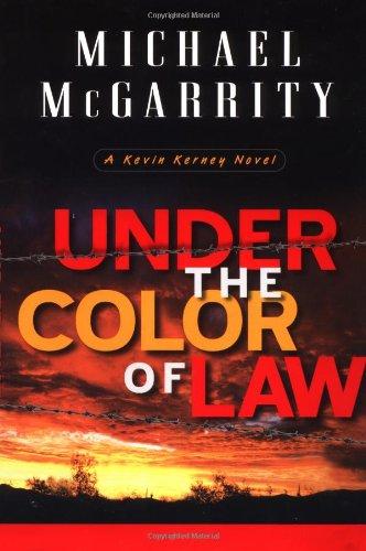 9780525946045: Under the Color of Law: A Kevin Kerney Novel (Kevin Kerney Novels)