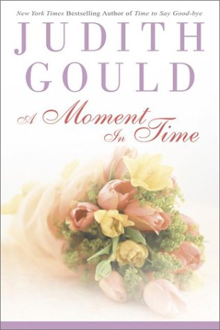 9780525946076: A Moment in Time