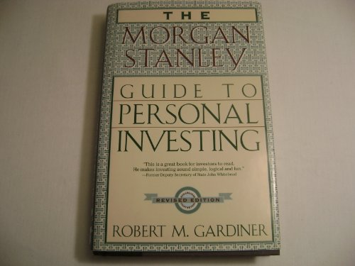 9780525946175: The Morgan Stanley Dean Witter Guide to Personal Investing [Hardcover] by