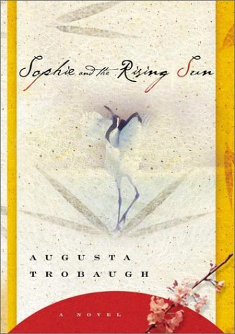 Sophie and the Rising Sun: A Novel