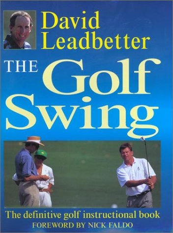 9780525946311: The Golf Swing: The Definitive Golf Instructional Book