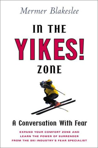9780525946380: In the Yikes! Zone: A Conversation With Fear